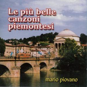 MARIO PIOVANO - LE PIU BELLE CANZONI PIEMONTESI (CD)