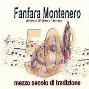 FANFARA MONTENERO - MEZZO SECOLO DI TRADIZIONE (CD)