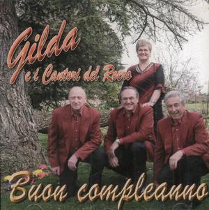 GILDA E I CANTORI DEL ROERO - BUON COMPLEANNO (CD)