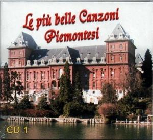 LE PIU' BELLE CANZONI PIEMONTESI VOL.1 (CD)