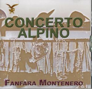 FANFARA MONTENERO - CONCERTO ALPINO (CD)