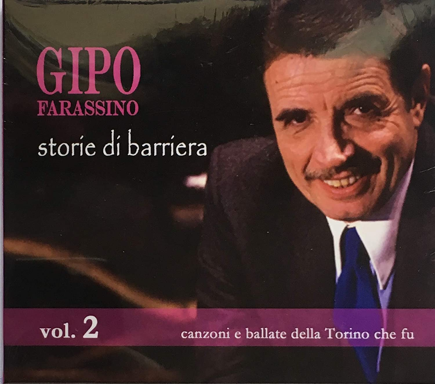 GIPO FARASSINO - STORIE DI BARRIERA VOL. 2 (CD)