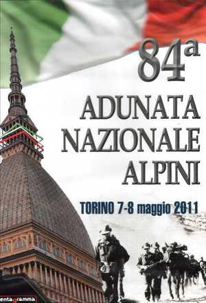 84 ADUNATA NAZIONALE ALPINI - TORINO 7/8 MAGGIO 2011 (DVD+CD) (D