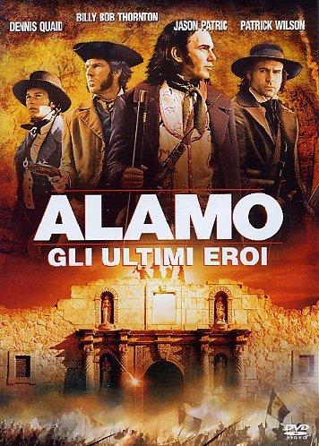 ALAMO GLI ULTIMI EROI (DVD)