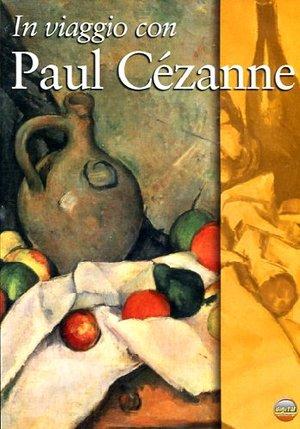 IN VIAGGIO CON PAUL CEZANNE (DVD)