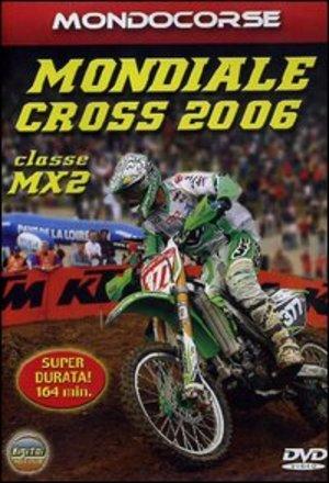 MONDIALE CROSS 2006 CLASSE MX2 (DVD)
