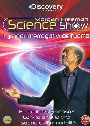 COF.MORGAN FREEMAN SCIENCE SHOW - I GRANDI INTERROGATIVI DELL'UO