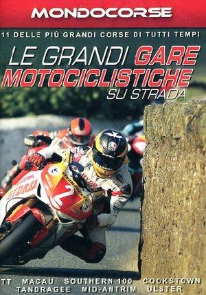 LE GRANDI GARE MOTOCICLISTICHE SU STRADA (DVD)