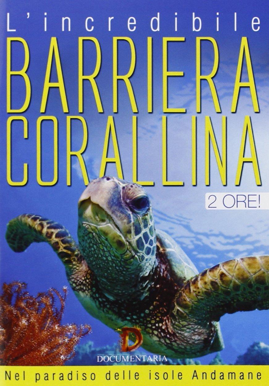 INCREDIBILE BARRIERA CORALLINA (DVD)