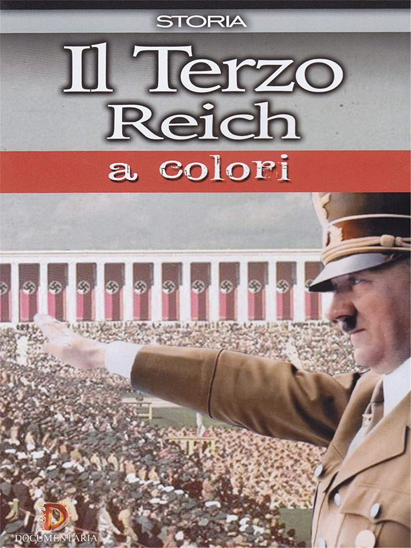 IL TERZO REICH A COLORI (DVD)