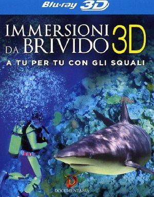 IMMERSIONI DA BRIVIDO (BLU-RAY 3D)