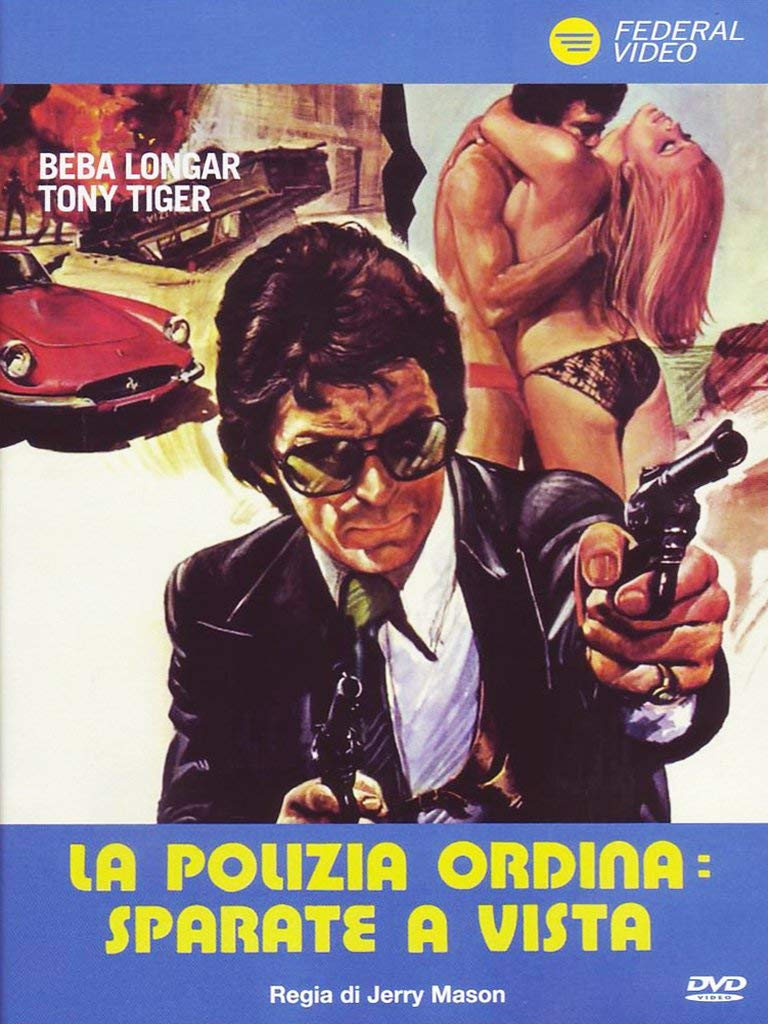 LA POLIZIA ORDINA: SPARATE A VISTA (DVD)