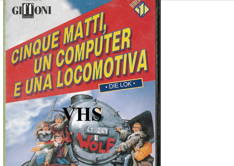 CINQUE MATTI, UN COMPUTER E UNA LOCOMOTIVA (VHS USATA EX NOLEGGI