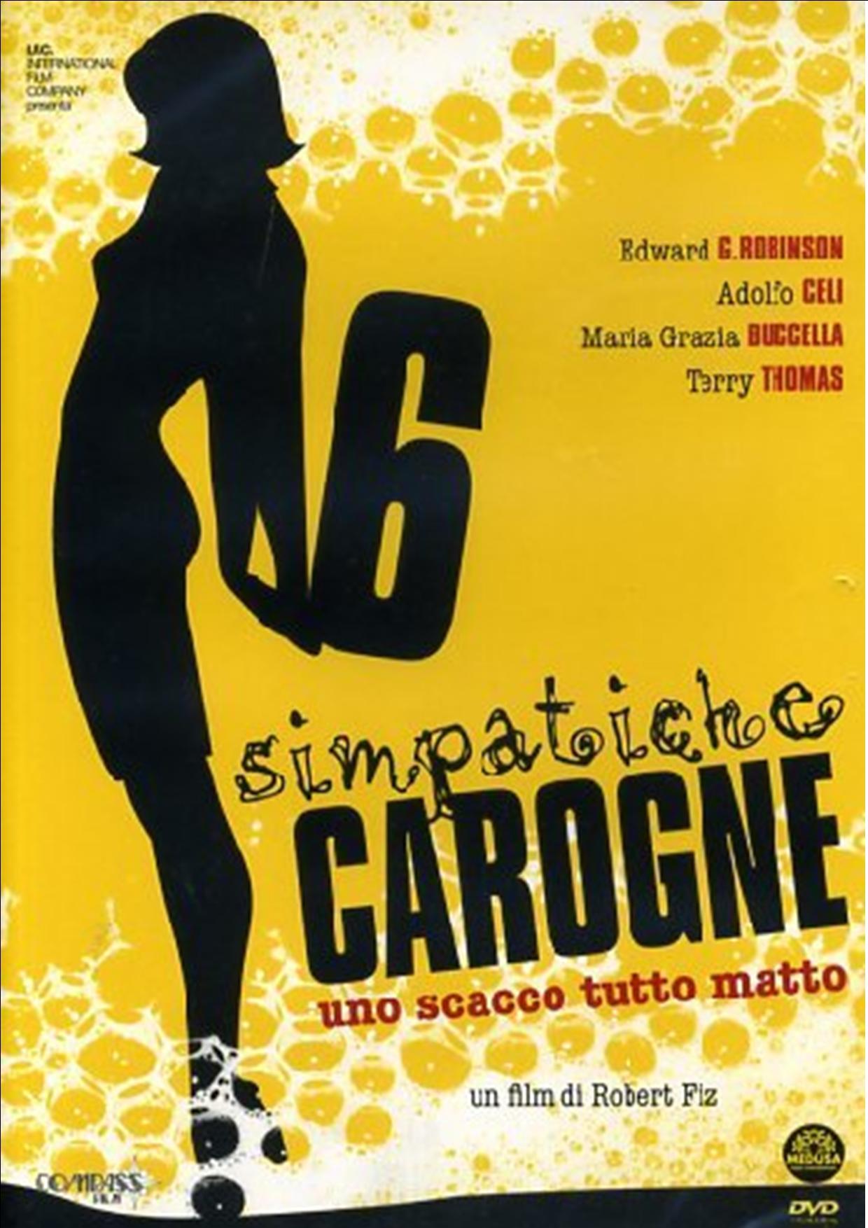 6 SIMPATICHE CAROGNE. UNO SCACCO TUTTO MATTO (DVD)