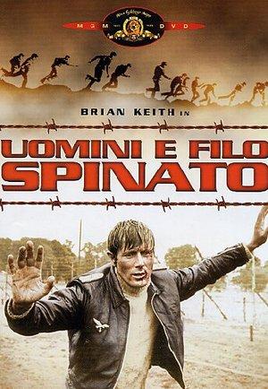 UOMINI E FILO SPINATO (DVD)