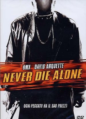 NEVER DIE ALONE (DVD)