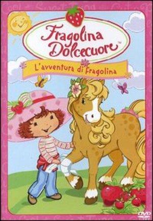 FRAGOLINA DOLCECUORE - L'AVVENTURA DI FRAGOLINA (DVD)