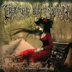 CRADLE OF FLIRTH - EVERMORE DARKLY -CD+DVD (CD)