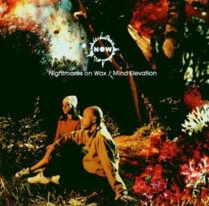 NIGHTMARES ON WAX - MIND ELEVATION (CD)