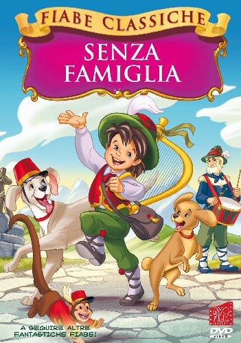 SENZA FAMIGLIA (FIABE CLASSICHE) (DVD)