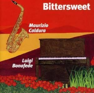 CALDURA BONAFEDE - BITTERSWEET (CD)