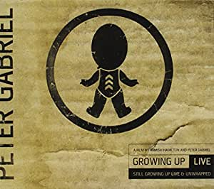 PETER GABRIEL - GROWING UP LIVE & UNWRAPPED + STILL GROWING