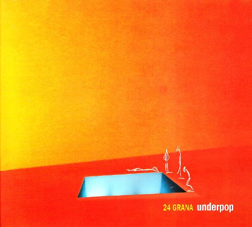 24 GRANA - UNDERPOP (CD)