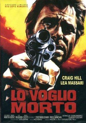 LO VOGLIO MORTO (DVD)