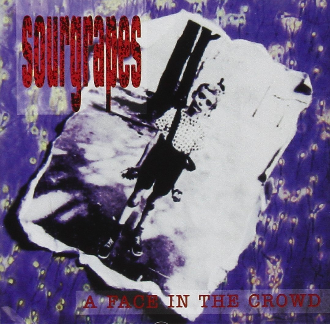 SOURGRAPES - A FACE IN THE CROWD IMPORT (CD)