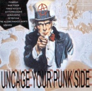UNCAGE YOU PUNK SIDE (CD)