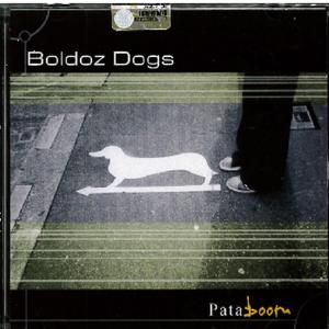 BOLDOZ DOGS - PATABOOM (CD)