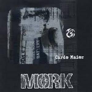 MORK - CARDO MAIOR (CD)