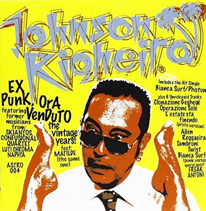 JOHNSON RIGHEIRA - VENDUTO (EX PUNK) ( 16.00) (CD)
