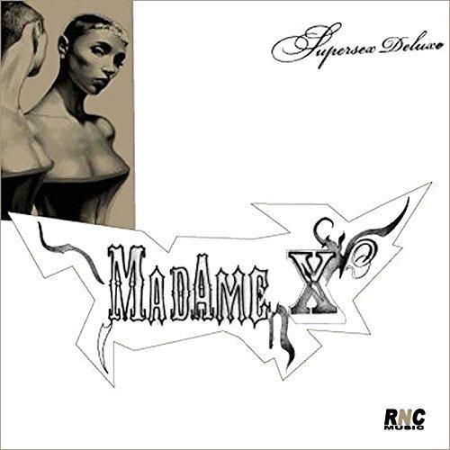 MADAME X - SUPERSEX DELUXE (CD)