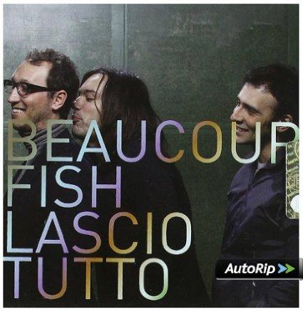 BEAUCOUP FISH - LASCIO TUTTO (CD)