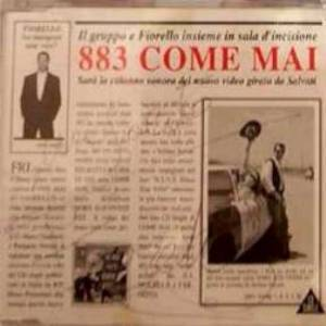 883 & FIORELLO - COME MAI (CD)