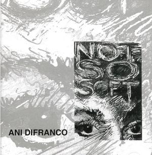 ANI DIFRANCO - NOT SO SOFT (CD)