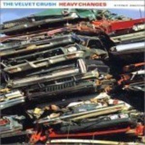 VELVET CRUSH - HEAVY CHANGES (CD)