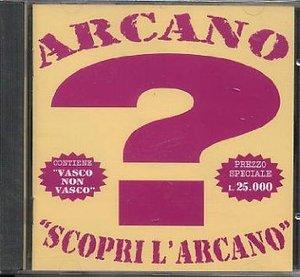 ARCANO - SCOPRI L'ARCANO (CD)