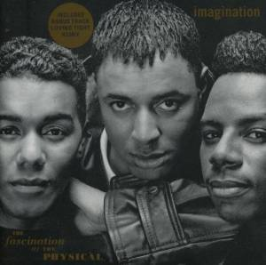 IMAGINATION - THE FASCINATION OF THE PHYSICAL (CD)