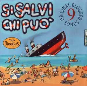 SI SALVI CHI PUO' -THE BLOGGERS (CD)