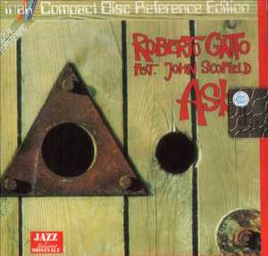 ROBERTO GATTO - ASK FEAT. JOHN SCOFIELD (CD)
