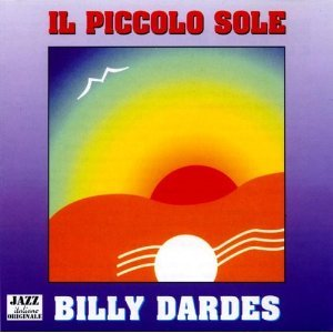 BILLY DARDES - IL PICCOLO SOLE (CD)
