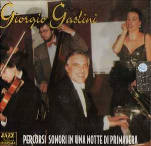 GIORGIO GASALINI - PERCORSI SONORI IN UNA NOTTE DI PRIMAVERAGIORGIO GASALINI (CD)