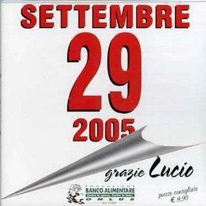 29 SETTEMBRE 2005 GRAZIE LUCIO TRIBUTO (CD)