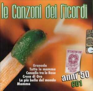 LE CANZONI DEI RICORDI ANNI '50 CD1 VERDE (CD)