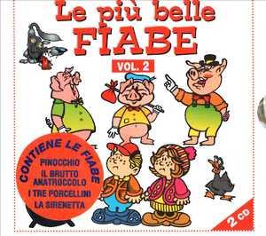 LE PIU' BELLE FIABE VOL.2 -2CD (CD)