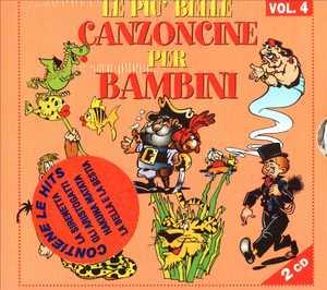 LE PIU' BELLE CANZONCINE PER BAMBINI VOL.4 -2CD (CD)