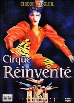 CIRQUE DU SOLEIL - CIRQUE REINVENTE (DVD)