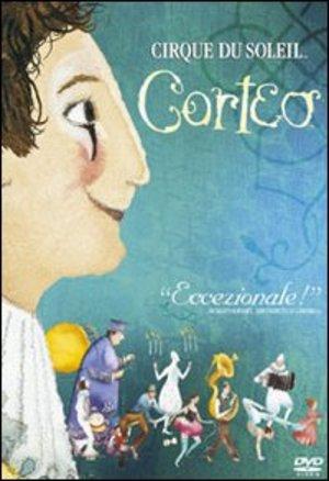 CIRQUE DU SOLEIL - CORTEO (DVD)